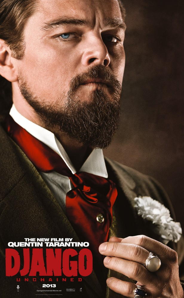 DjangoUnchained LeonardoDiCaprio Django And His Friends Say Hello in Five New Character Posters for Django Unchained
