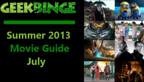 Geek-Binge-Summer-2013-Movie-Guide-July