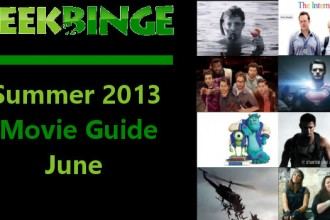 Geek-Binge-Summer-2013-Movie-Guide-June