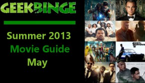 Geek-Binge-Summer-2013-Movie-Guide-May