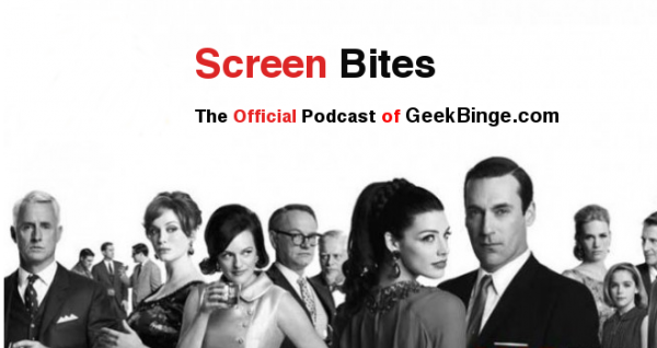 Screen Bites: Episode 16 – Mad Men Season Six Review